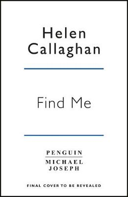 Night Falls, Still Missing by Helen Callaghan