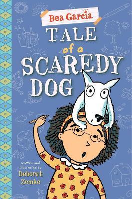Tale of a Scaredy-Dog by Deborah Zemke