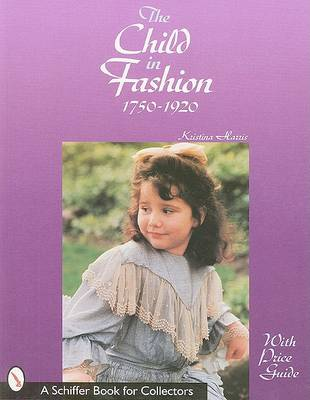 The Child in Fashion by Kristina Harris