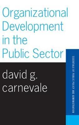 Organizational Development In The Public Sector book