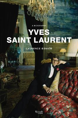 Yves Saint Laurent: A Biography book