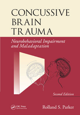Concussive Brain Trauma by Rolland S. Parker