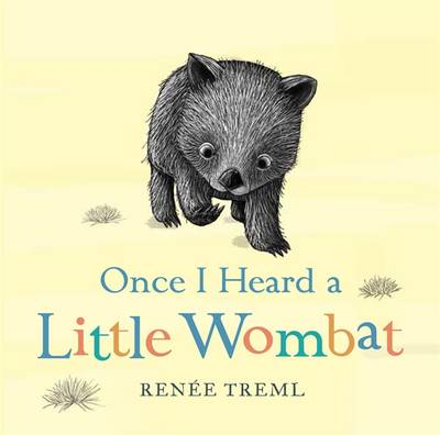 Once I Heard a Little Wombat by Renee Treml