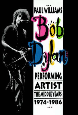 Bob Dylan by Paul Williams