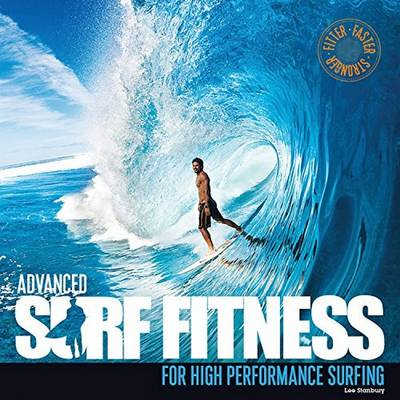 Advanced Surf Fitness by Lee Stanbury