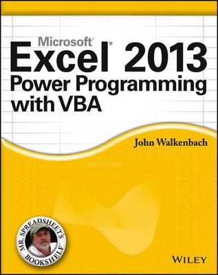 Excel 2013 Power Programming with VBA by John Walkenbach