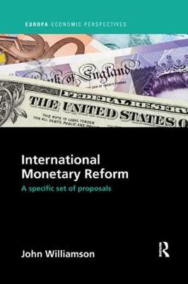 International Monetary Reform: A Specific Set of Proposals by John Williamson