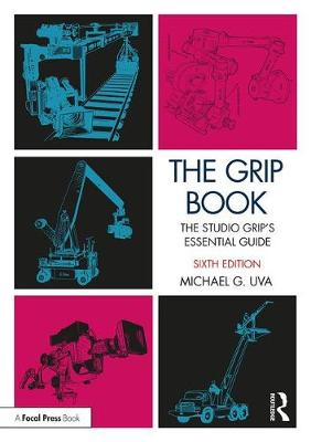 The Grip Book by Michael Uva