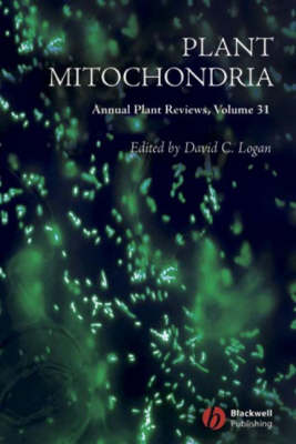 Plant Mitochondria by David C. Logan