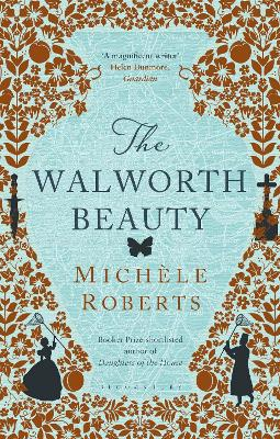 The Walworth Beauty by Michele Roberts