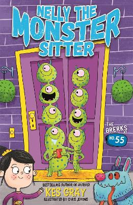 Nelly the Monster Sitter: The Grerks at No. 55 by Kes Gray