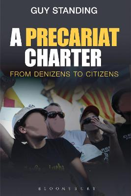 Precariat Charter by Guy Standing