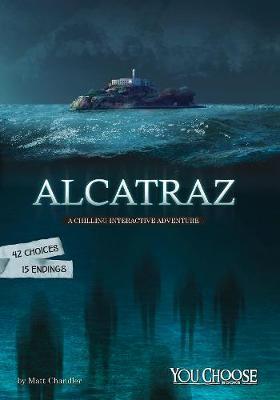 Alcatraz by Matt Chandler