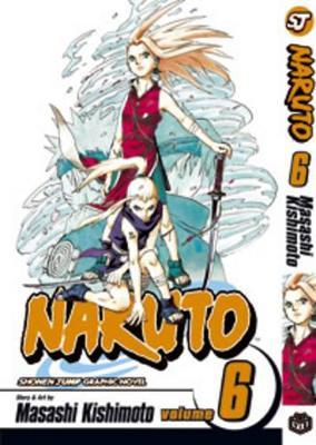 Naruto, Vol. 6 by Masashi Kishimoto