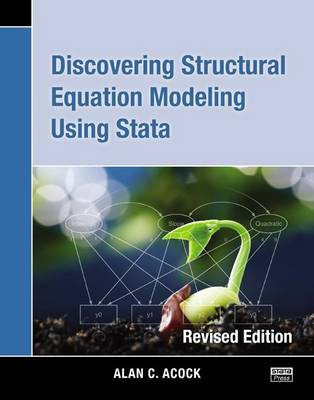 Discovering Structural Equation Modeling Using Stata book