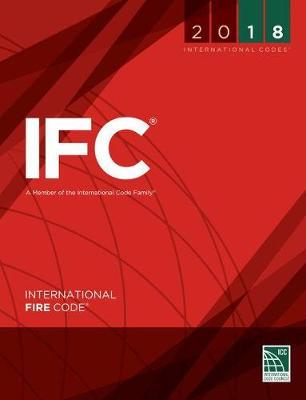 2018 International Fire Code by International Code Council