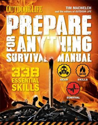 Prepare for Anything (Outdoor Life) by Tim Macwelch