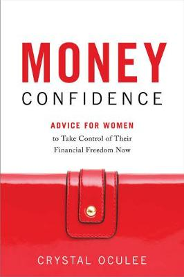 Money Confidence by Crystal Oculee