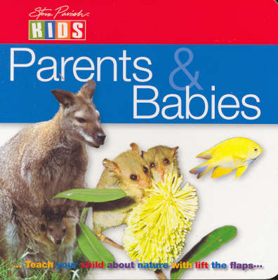 Australian Animals: Mothers and Babies by Steve Parish