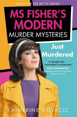 Just Murdered: Ms Fisher's Modern Murder Mysteries book