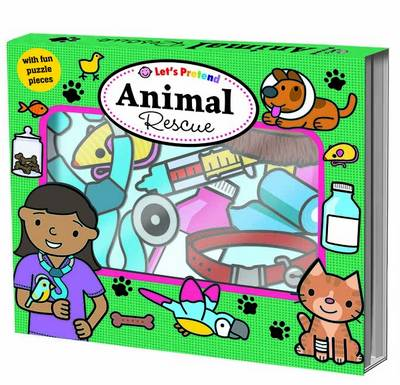 Animal Rescue: Let's Pretend Sets by Roger Priddy
