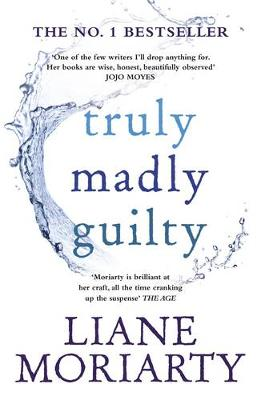 Truly Madly Guilty book