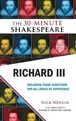The 30-Minute Shakespeare: Richard III book