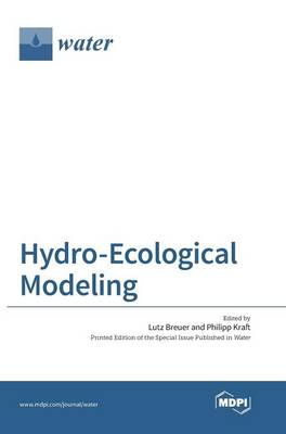 Hydro-Ecological Modeling by Lutz Breuer