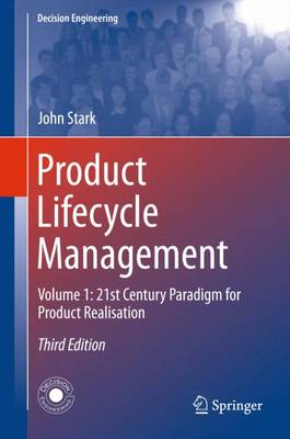 Product Lifecycle Management (Volume 1) by John Stark