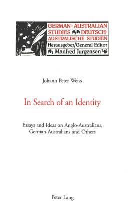 In Search of an Identity by Johann Peter Weiss