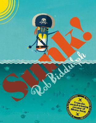 Sunk! by Rob Biddulph