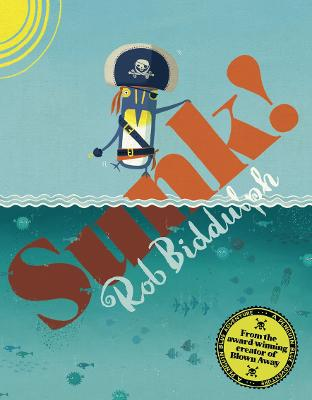 Sunk! by Rob Biddulph