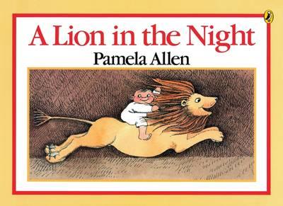 Lion In The Night by Pamela Allen