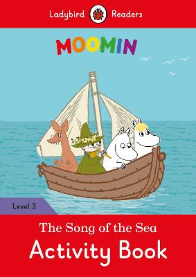 Moomin: The Song of the Sea Activity Book - Ladybird Readers Level 3 book