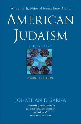 American Judaism: A History by Jonathan D. Sarna