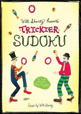 Trickier Sudoku by Will Shortz