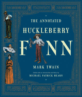 Annotated Huckleberry Finn by Mark Twain
