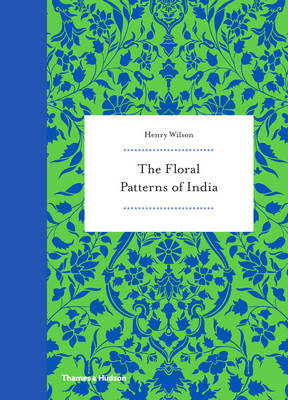 Floral Patterns of India by Henry Wilson