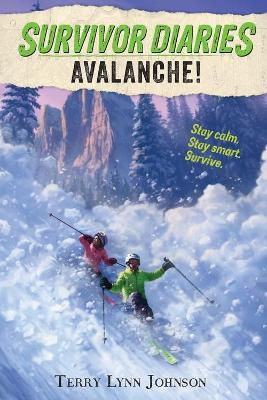Avalanche! by Terry Lynn Johnson