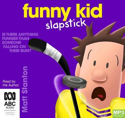 Funny Kid Slapstick by Matt Stanton
