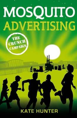 Mosquito Advertising: The Crunch Campaign book