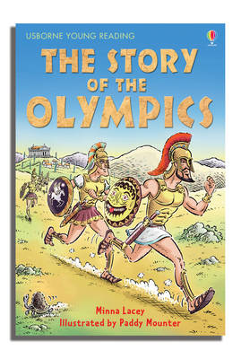 The The Story of the Olympics by Minna Lacey
