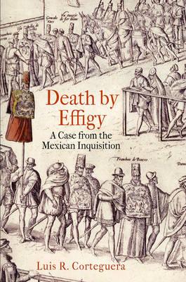 Death by Effigy by Luis R. Corteguera