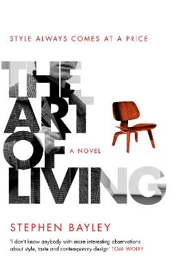 The Art of Living by Stephen Bayley