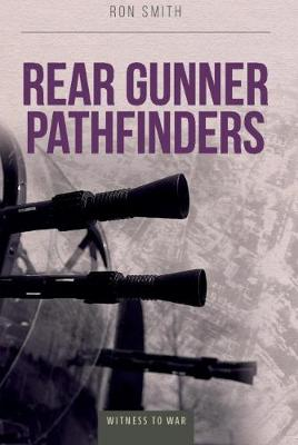 Rear Gunner Pathfinder by Ron Smith