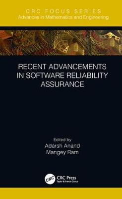 Recent Advancements in Software Reliability Assurance by Adarsh Anand