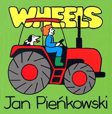 Wheels by Jan Pienkowski