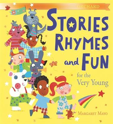 Orchard Stories, Rhymes and Fun for the Very Young by Margaret Mayo