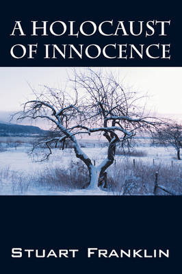 Holocaust of Innocence by Stuart Franklin