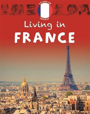 Living in Europe: France by Annabelle Lynch